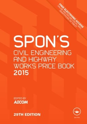 Spon's Civil Engineering and Highway Works Price Book 2015