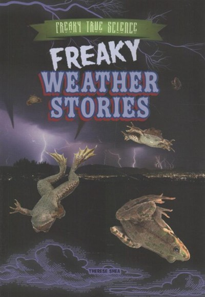 Freaky Weather Stories
