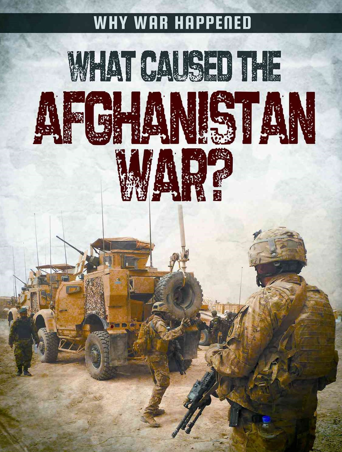 What Caused the Afghanistan War?
