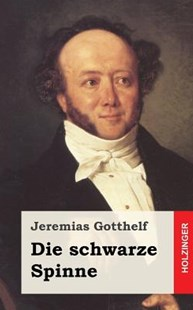 Die Schwarze Spinne by Jeremias Gotthelf (9781482522266) - PaperBack - Classic Fiction