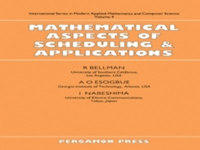 Mathematical Aspects of Scheduling and Applications
