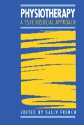Physiotherapy a Psychosocial Approach