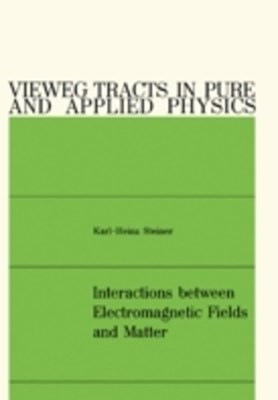 Interactions between Electromagnetic Fields and Matter