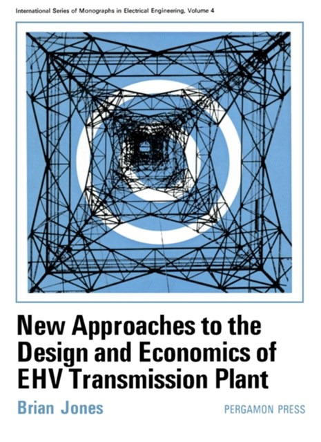 (ebook) New Approaches to the Design and Economics of EHV Transmission Plant