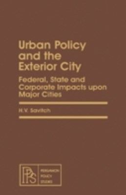 Urban Policy and the Exterior City