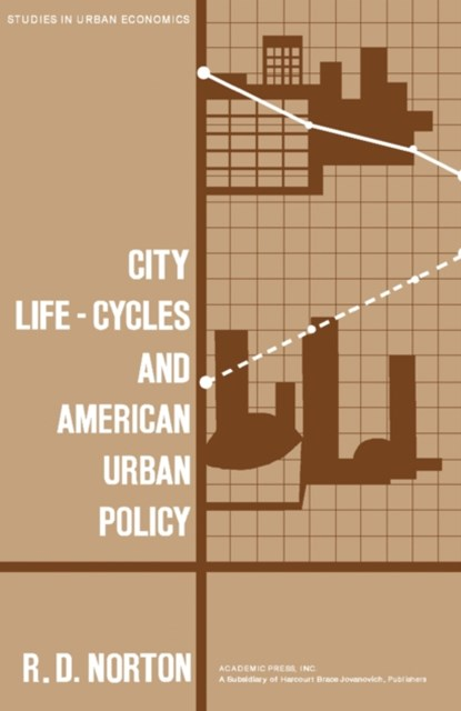 (ebook) City Life-Cycles and American Urban Policy