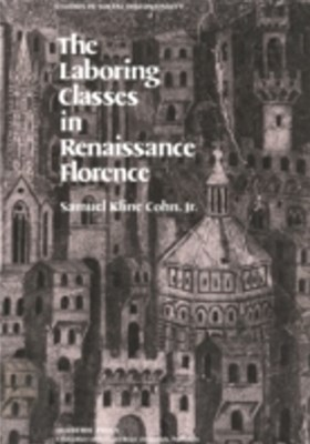 Laboring Classes in Renaissance Florence