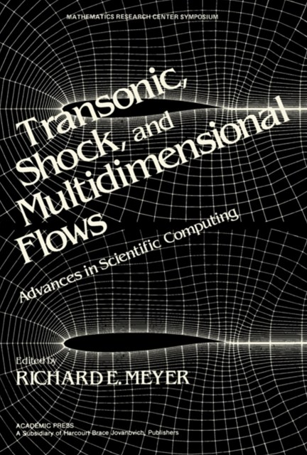 Transonic, Shock, and Multidimensional Flows