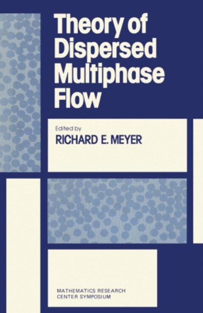 Theory of Dispersed Multiphase Flow
