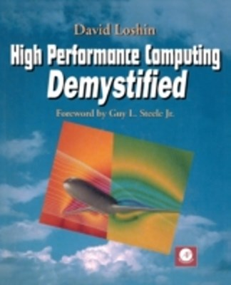 High Performance Computing Demystified
