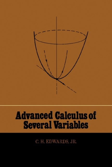 Advanced Calculus of Several Variables