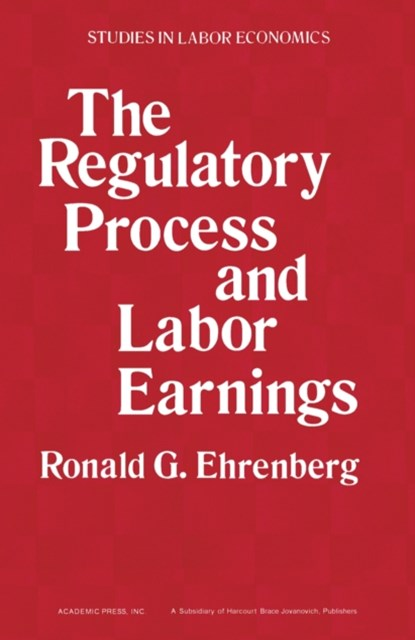 Regulatory Process and Labor Earnings