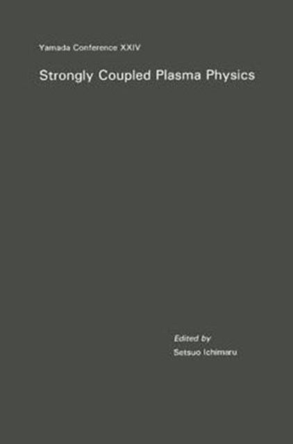 Strongly Coupled Plasma Physics