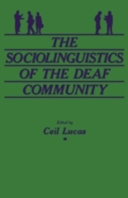 (ebook) Sociolinguistics of the Deaf Community