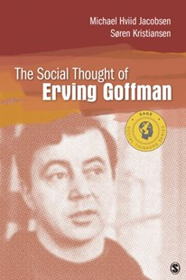 (ebook) Social Thought of Erving Goffman - Social Sciences Sociology