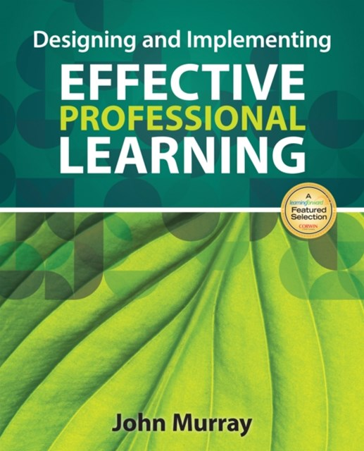 (ebook) Designing and Implementing Effective Professional Learning