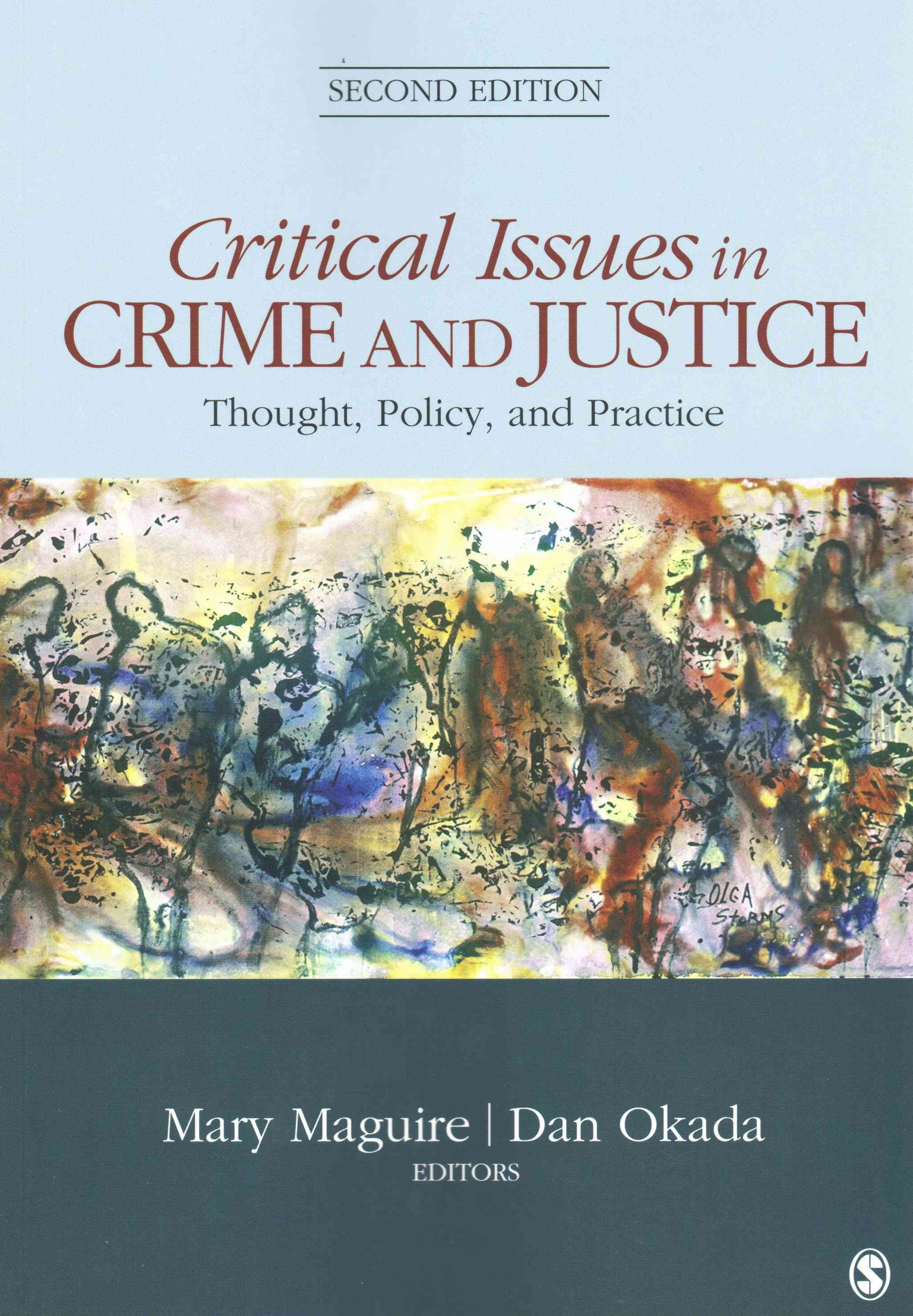 Critical Issues in Crime and Justice
