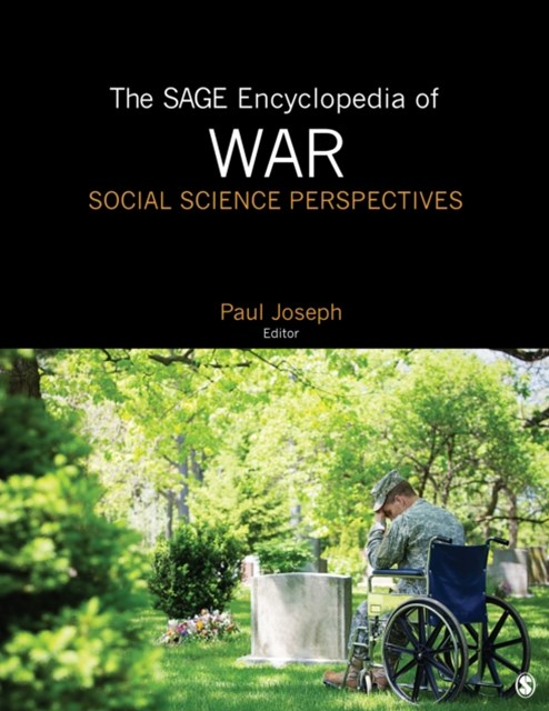 SAGE Encyclopedia of War: Social Science Perspectives