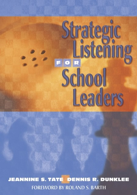 Strategic Listening for School Leaders