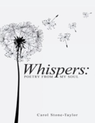 Whispers: Poetry from My Soul
