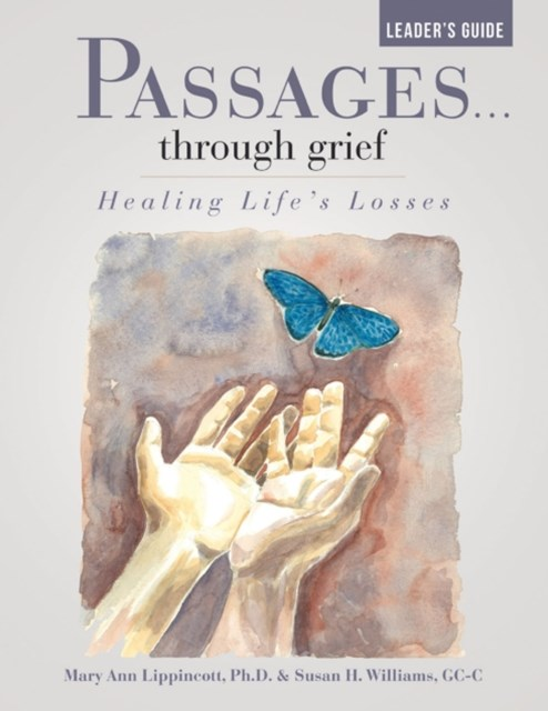 (ebook) Passages ...Through Grief Leader's Guide: Healing Life's Losses
