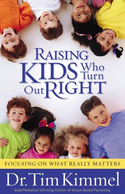 (ebook) Raising Kids Who Turn Out Right