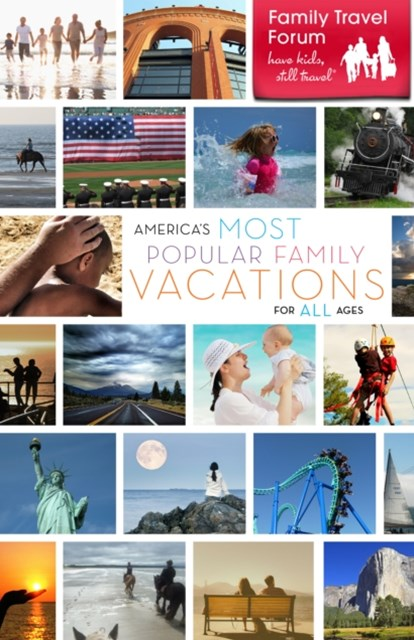 (ebook) America's Most Popular Family Vacations