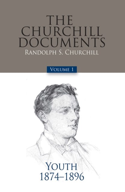 The Churchill Documents - Volume 1