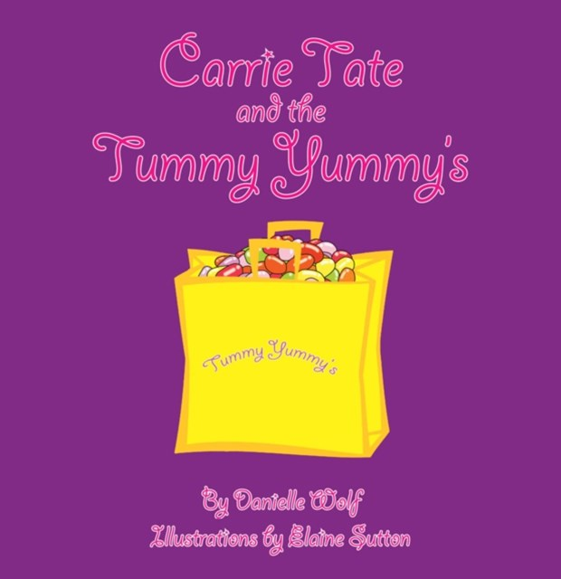 Carrie Tate and the Tummy Yummy's