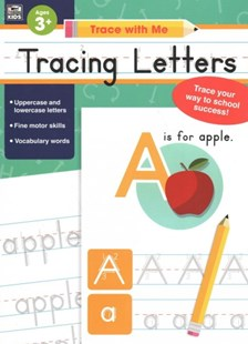 Trace With Me Tracing Letters by Thinking Kids, Inc. Carson-Dellosa Publishing Company (9781483844831) - PaperBack - Non-Fiction