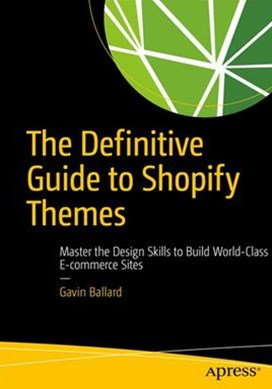The Definitive Guide to Shopify Themes