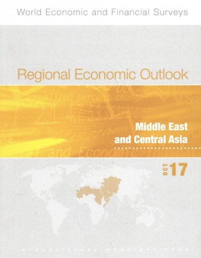 Regional Economic Outlook Middle East and Central Asia October 2017