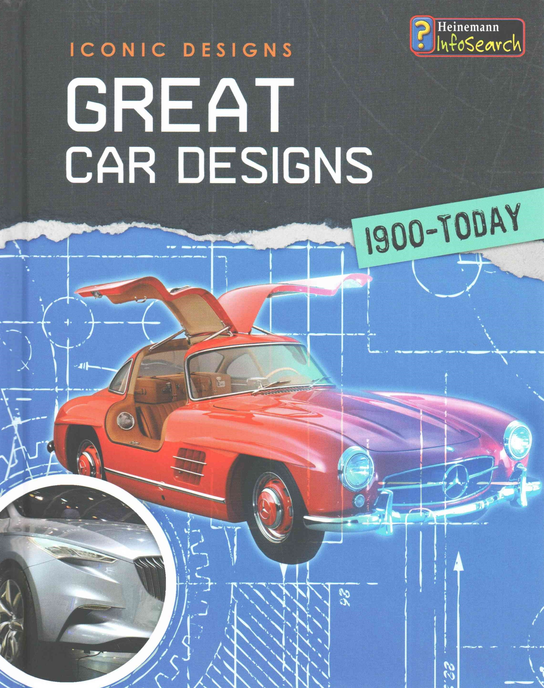 Great Car Designs 1900-Today