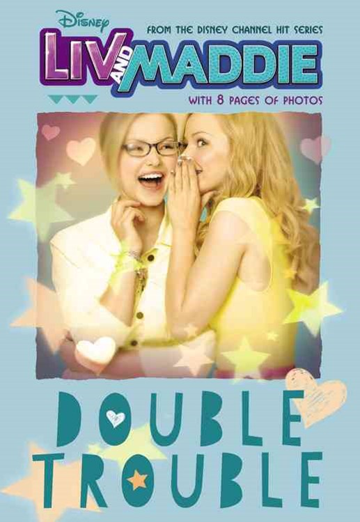Liv and Maddie: Double Trouble