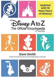 Disney A to Z: The Official Encyclopedia by Dave Smith (9781484737835) - HardCover - Entertainment Film Writing