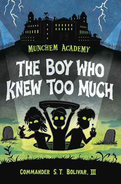 Munchem Academy 01 The Boy Who Knew Too Much