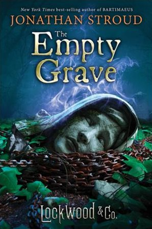 Lockwood & Co. , Book Five the Empty Grave