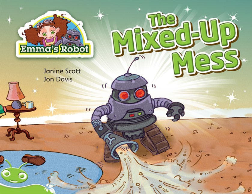 Bug Club Level 12 - Green: Emma's Robot - The Mixed-Up Mess (Reading Level 12/F&P Level G)