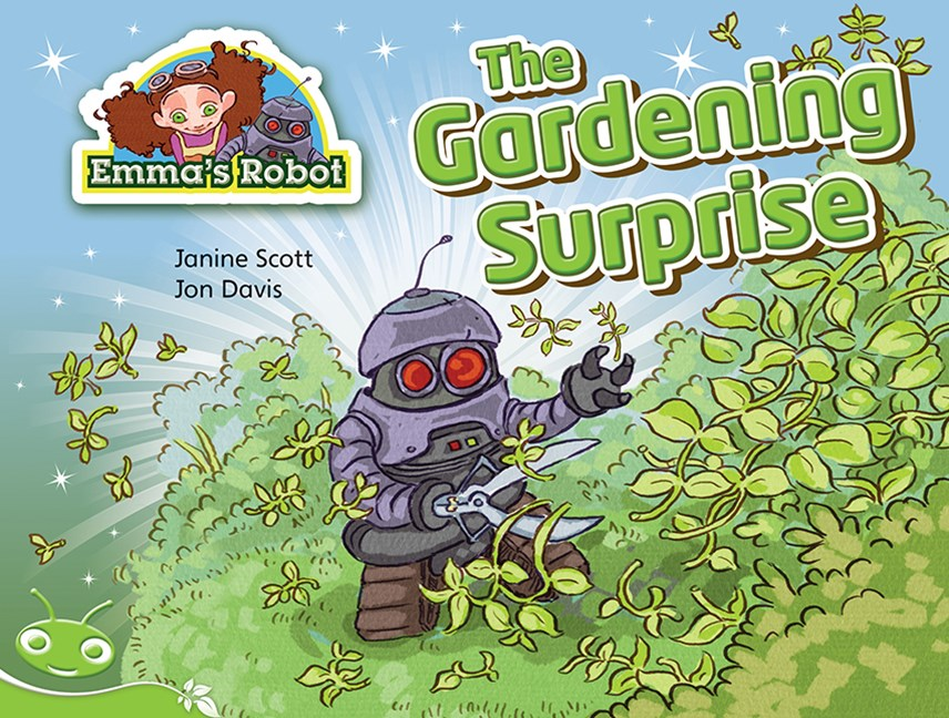 Bug Club Level 14 - Green: Emma's Robot - The Gardening Surprise (Reading Level 14/F&P Level H)