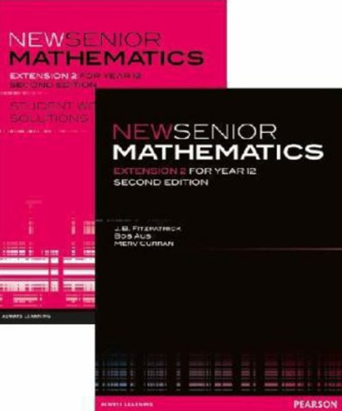 New Senior Mathematics Extensions 2 for Year 12 Value Pack
