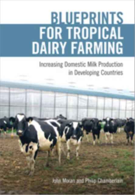 Blueprints for Tropical Dairy Farming
