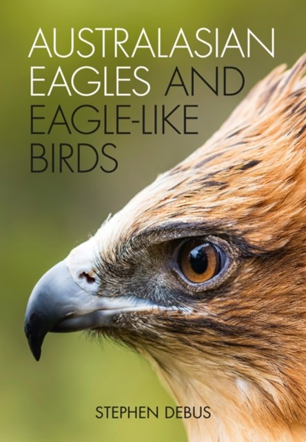 (ebook) Australasian Eagles and Eagle-like Birds