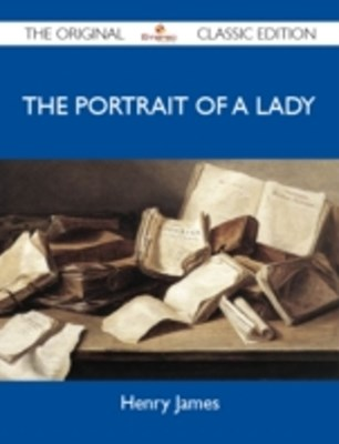 Portrait of a Lady - The Original Classic Edition
