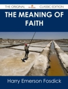 (ebook) Meaning of Faith - The Original Classic Edition - Modern & Contemporary Fiction General Fiction