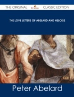(ebook) love letters of Abelard and Heloise - The Original Classic Edition - Modern & Contemporary Fiction General Fiction