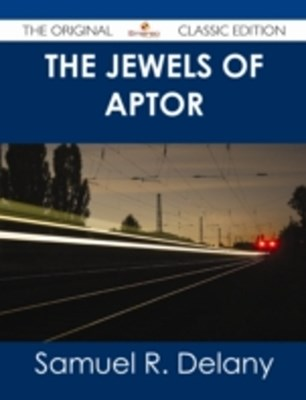 Jewels of Aptor - The Original Classic Edition