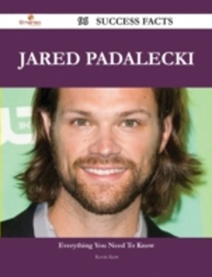 Jared Padalecki 96 Success Facts - Everything you need to know about Jared Padalecki