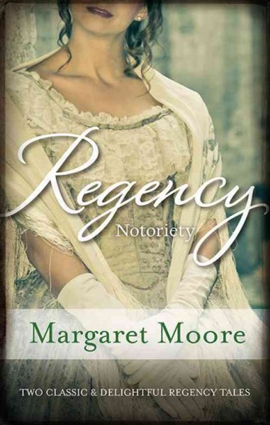 Regency Notoriety/The Dark Duke/The Rogue's Return