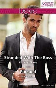 STRANDED WITH THE BOSS/PURSUED