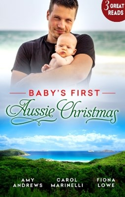 (ebook) Baby's First Aussie Christmas/A Doctor, A Nurse: A Christmas Baby/Dr Carlisle's Child/Newborn Baby For Christmas